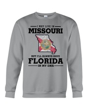 LIVE IN MISSOURI BUT I'LL HAVE FLORIDA IN MY DNA Crewneck Sweatshirt thumbnail