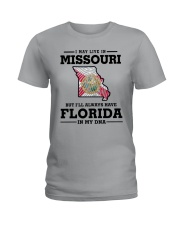 LIVE IN MISSOURI BUT I'LL HAVE FLORIDA IN MY DNA Ladies T-Shirt front