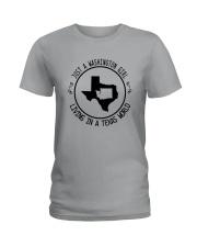 WASHINGTON GIRL LIVING IN TEXAS WORLD Ladies T-Shirt thumbnail