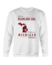 JUST A MARYLAND GIRL IN A MICHIGAN WORLD Crewneck Sweatshirt thumbnail