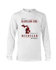 JUST A MARYLAND GIRL IN A MICHIGAN WORLD Long Sleeve Tee thumbnail