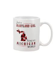 JUST A MARYLAND GIRL IN A MICHIGAN WORLD Mug thumbnail