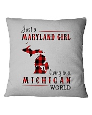 JUST A MARYLAND GIRL IN A MICHIGAN WORLD Square Pillowcase thumbnail