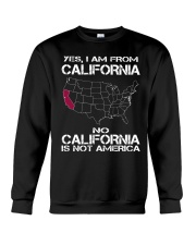 YES I AM FROM CALIFORNIA Crewneck Sweatshirt thumbnail