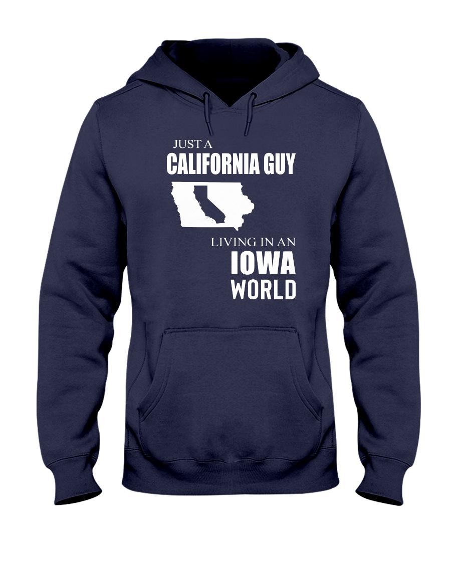 JUST A CALIFORNIA GUY IN AN IOWA WORLD Hooded Sweatshirt