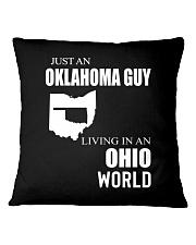 JUST AN OKLAHOMA GUY IN AN OHIO WORLD Square Pillowcase thumbnail