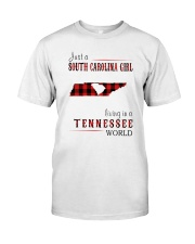 JUST A SOUTH CAROLINA GIRL IN A TENNESSEE WORLD Classic T-Shirt thumbnail