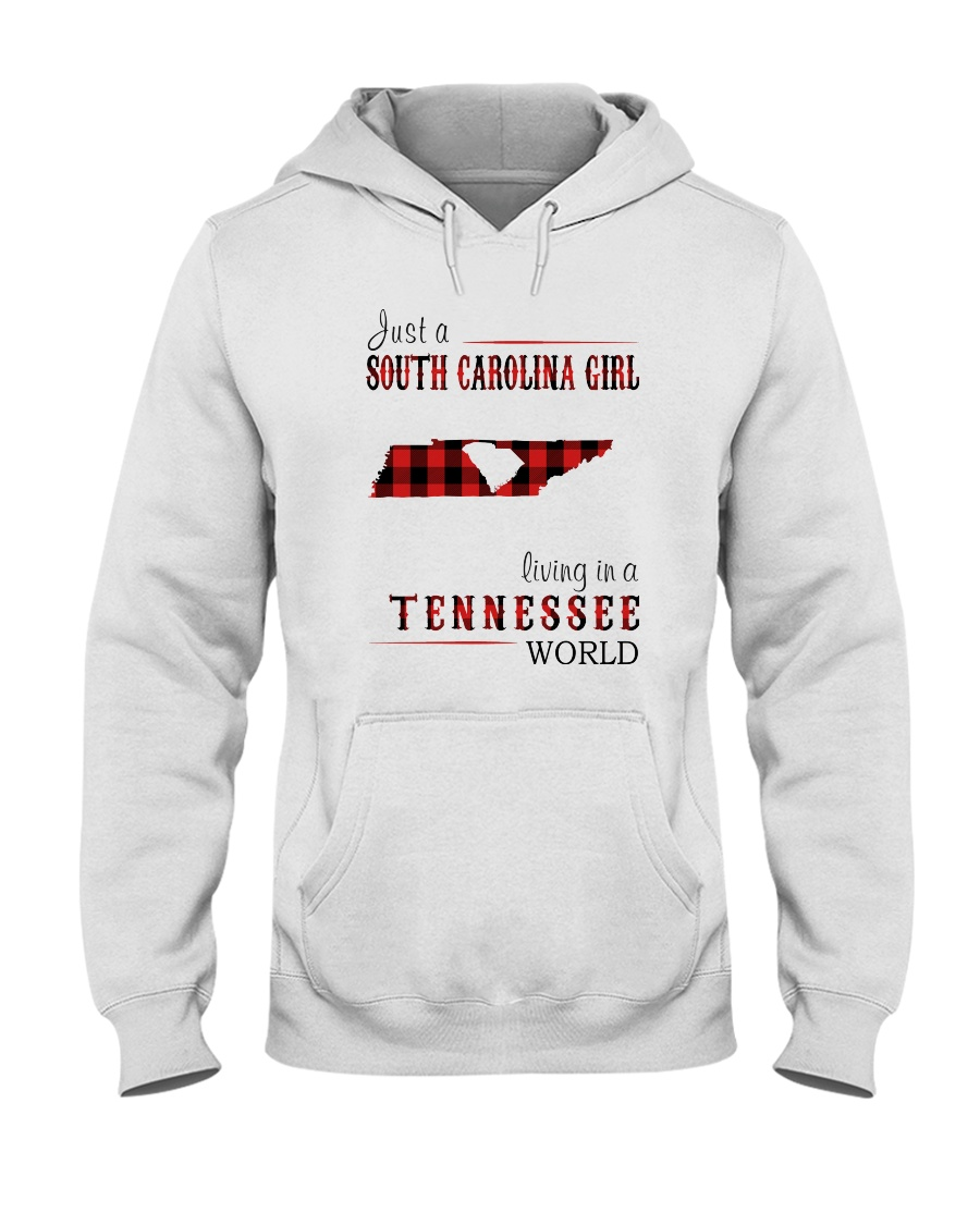 JUST A SOUTH CAROLINA GIRL IN A TENNESSEE WORLD Hooded Sweatshirt