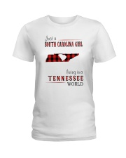 JUST A SOUTH CAROLINA GIRL IN A TENNESSEE WORLD Ladies T-Shirt thumbnail