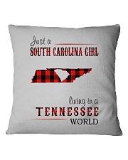 JUST A SOUTH CAROLINA GIRL IN A TENNESSEE WORLD Square Pillowcase thumbnail