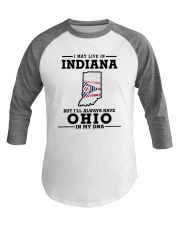 LIVE IN INDIANA BUT I'LL HAVE OHIO IN MY DNA Baseball Tee thumbnail