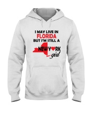 LIVE IN FLORIDA BUT I'M A NEW YORK GIRL Hooded Sweatshirt front