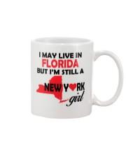LIVE IN FLORIDA BUT I'M A NEW YORK GIRL Mug thumbnail