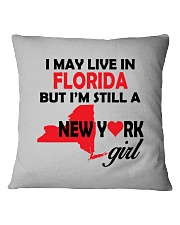 LIVE IN FLORIDA BUT I'M A NEW YORK GIRL Square Pillowcase thumbnail