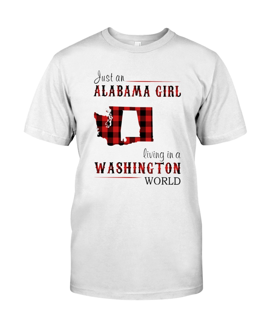 JUST AN ALABAMA GIRL IN A WASHINGTON WORLD Classic T-Shirt