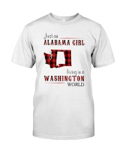 JUST AN ALABAMA GIRL IN A WASHINGTON WORLD Classic T-Shirt front