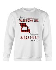 JUST A WASHINGTON GIRL IN A MISSOURI WORLD Crewneck Sweatshirt thumbnail