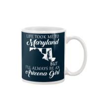 LIFE TOOK ME 2 MARYLAND - ARIZONA Mug thumbnail
