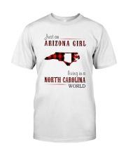 JUST AN ARIZONA GIRL IN A NORTH CAROLINA WORLD Classic T-Shirt thumbnail