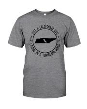 CALIFORNIA GIRL LIVING IN TENNESSEE WORLD Classic T-Shirt thumbnail
