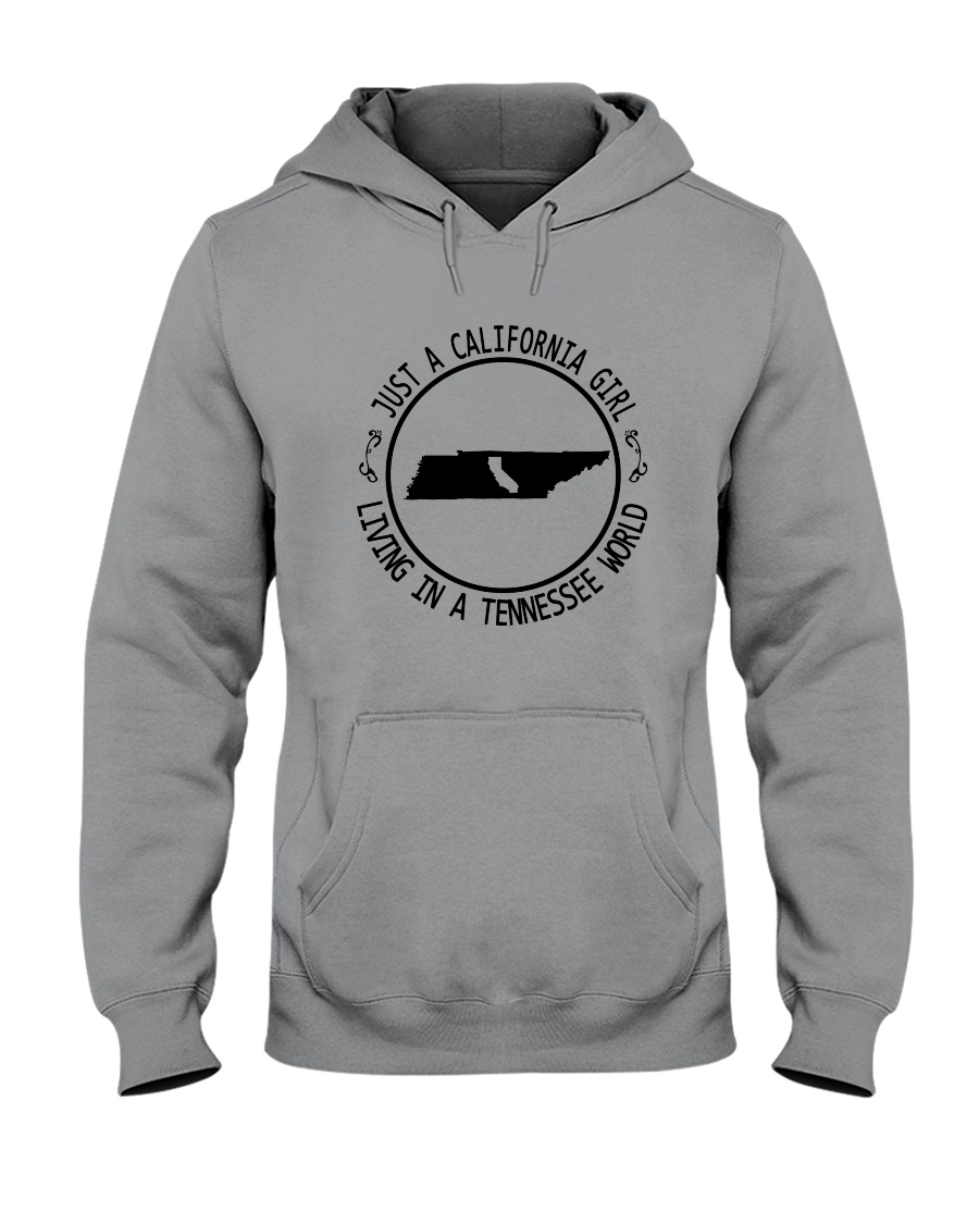 CALIFORNIA GIRL LIVING IN TENNESSEE WORLD Hooded Sweatshirt