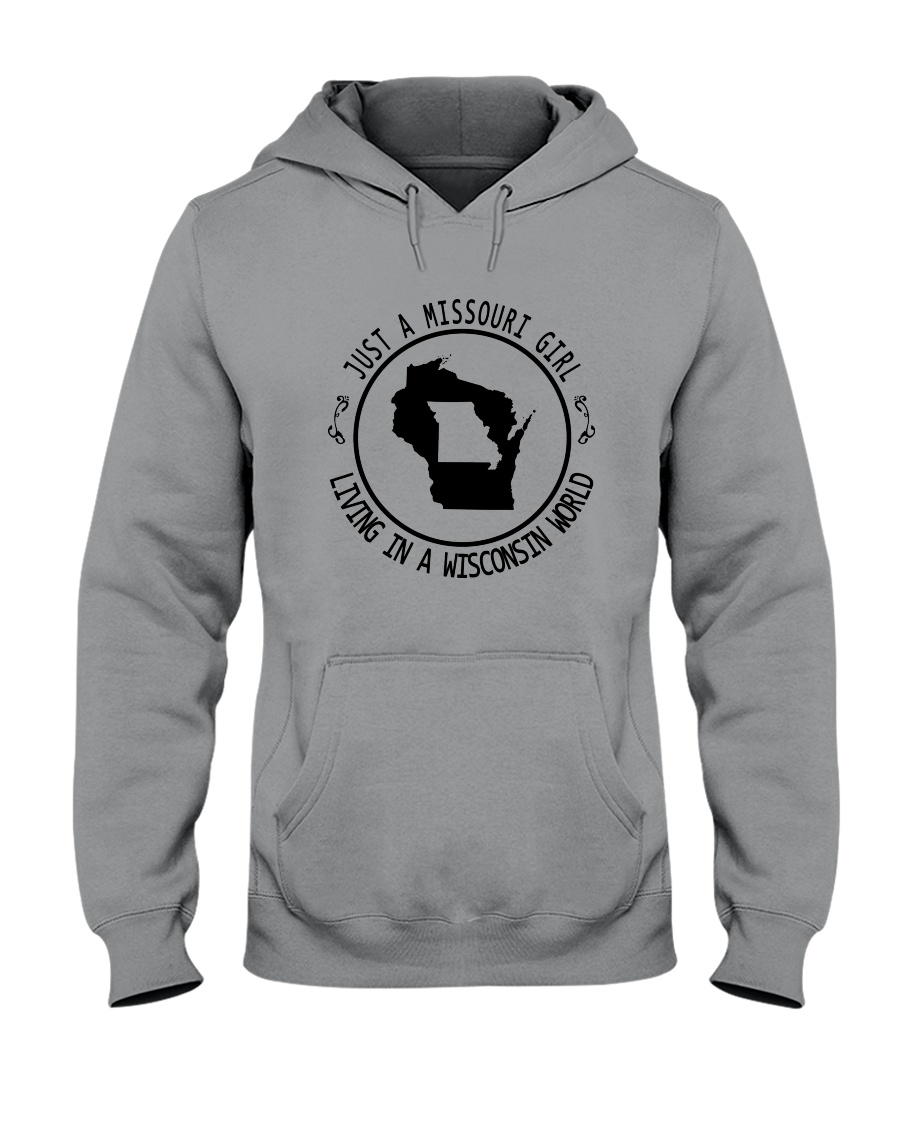 MISSOURI GIRL LIVING IN WISCONSIN WORLD Hooded Sweatshirt