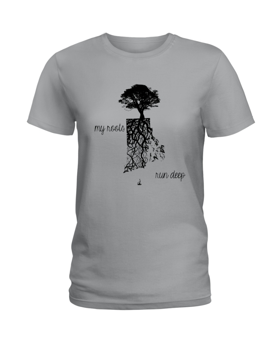 RHODE ISLAND MY ROOTS RUN DEEP Ladies T-Shirt