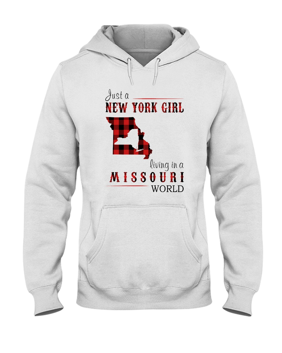 JUST A NEW YORK GIRL IN A MISSOURI WORLD Hooded Sweatshirt