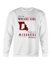 JUST AN INDIANA GIRL IN A MISSOURI WORLD Crewneck Sweatshirt thumbnail