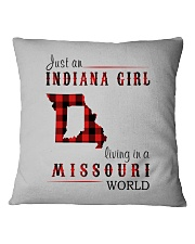 JUST AN INDIANA GIRL IN A MISSOURI WORLD Square Pillowcase thumbnail