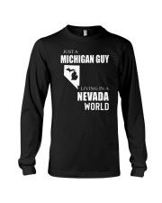 JUST A MICHIGAN GUY IN A NEVADA WORLD Long Sleeve Tee thumbnail