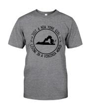 NEW YORK GIRL LIVING IN VIRGINIA WORLD Classic T-Shirt thumbnail