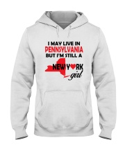 LIVE IN PENNSYLVANIA BUT I'M A NEW YORK GIRL Hooded Sweatshirt thumbnail