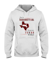 JUST A MASSACHUSETTS GIRL IN A TEXAS WORLD Hooded Sweatshirt front