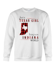 JUST A TEXAS GIRL IN AN INDIANA WORLD Crewneck Sweatshirt thumbnail