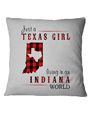 JUST A TEXAS GIRL IN AN INDIANA WORLD Square Pillowcase thumbnail