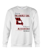 JUST AN OKLAHOMA GIRL IN A MISSOURI WORLD Crewneck Sweatshirt thumbnail