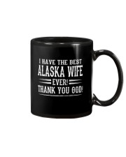 I HAVE THE BEST ALASKA WIFE EVER THANK YOU GOD Mug thumbnail