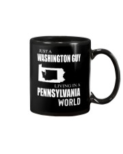 JUST A WASHINGTON GUY IN A PENNSYLVANIA WORLD Mug thumbnail