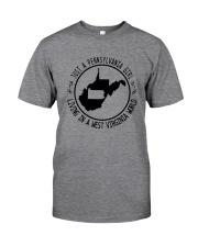 PENNSYLVANIA GIRL LIVING IN WEST VIRGINIA WORLD Classic T-Shirt thumbnail
