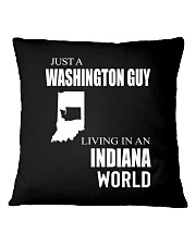 JUST A WASHINGTON GUY IN AN INDIANA WORLD Square Pillowcase thumbnail