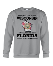 LIVE IN WISCONSIN BUT I'LL HAVE FLORIDA IN MY DNA Crewneck Sweatshirt thumbnail