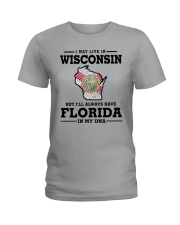 LIVE IN WISCONSIN BUT I'LL HAVE FLORIDA IN MY DNA Ladies T-Shirt front