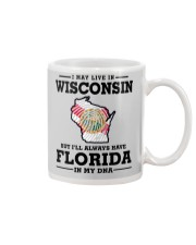 LIVE IN WISCONSIN BUT I'LL HAVE FLORIDA IN MY DNA Mug thumbnail