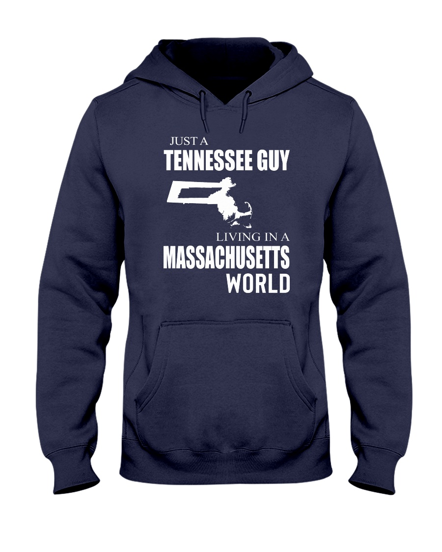 JUST A TENNESSEE GUY IN A MASSACHUSETTS WORLD Hooded Sweatshirt