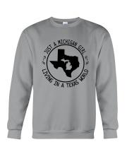 MICHIGAN GIRL LIVING IN TEXAS WORLD Crewneck Sweatshirt thumbnail
