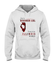 JUST A WISCONSIN GIRL IN AN ILLINOIS WORLD Hooded Sweatshirt front