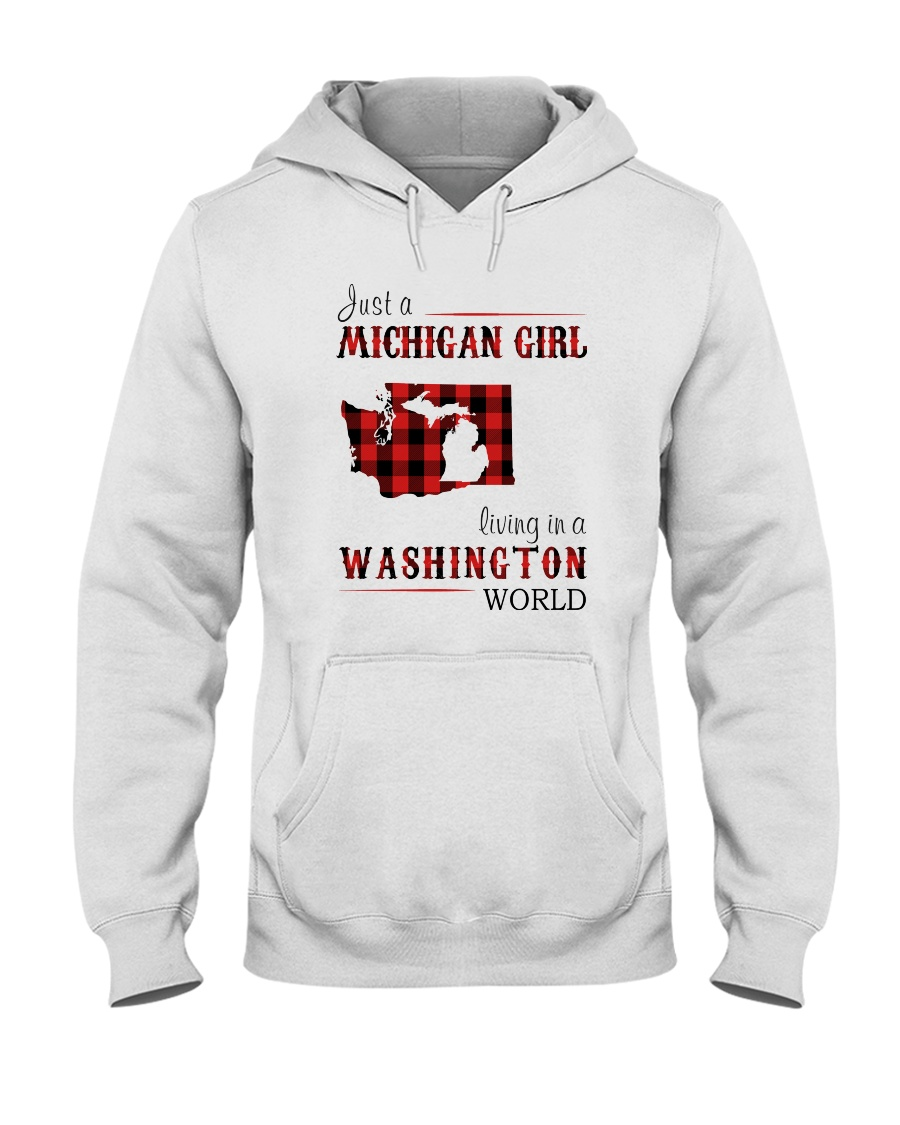 JUST A MICHIGAN GIRL IN A WASHINGTON WORLD Hooded Sweatshirt