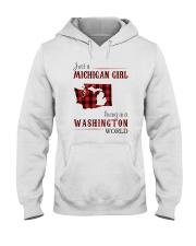 JUST A MICHIGAN GIRL IN A WASHINGTON WORLD Hooded Sweatshirt front