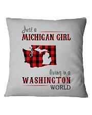JUST A MICHIGAN GIRL IN A WASHINGTON WORLD Square Pillowcase thumbnail